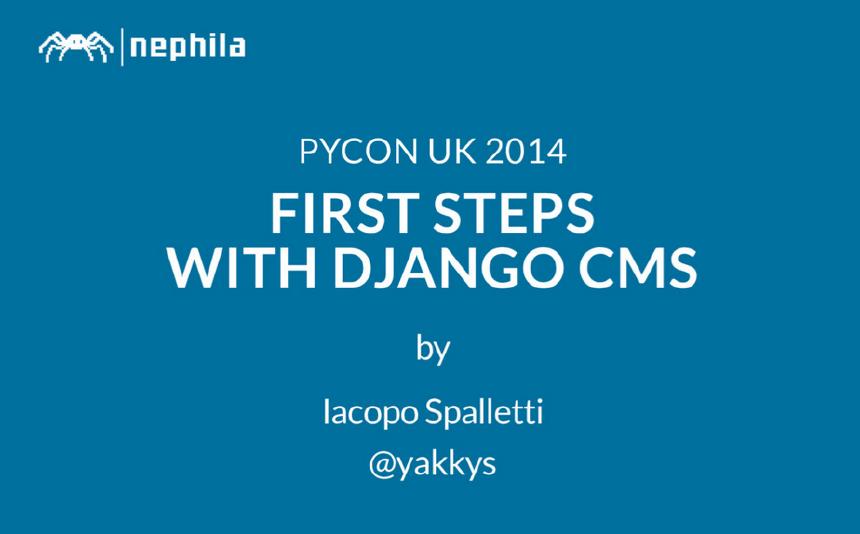 First steps with django CMS @ PyCon Uk 2014